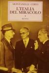 Montanelli/Cervi: L'Italia del miracolo