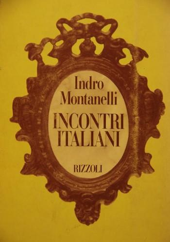 Montanelli: Incontri italiani